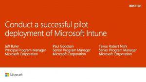 Overview Intune deployment Next steps Pilot deployment planning