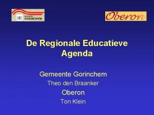 De Regionale Educatieve Agenda Gemeente Gorinchem Theo den