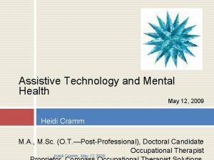 Assistive Technology and Mental Health May 12 2009