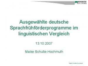 Ausgewhlte deutsche Sprachfrhfrderprogramme im linguistischen Vergleich 13 10