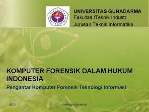 UNIVERSITAS GUNADARMA Fakultas t Teknik Industri Jurusan Teknik