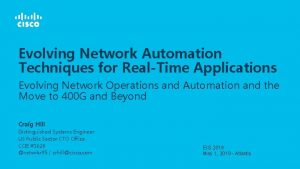 Evolving Network Automation Techniques for RealTime Applications Evolving