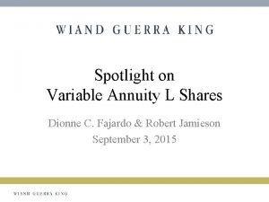 Spotlight on Variable Annuity L Shares Dionne C