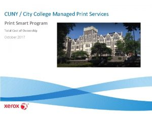 CUNY City College Managed Print Services Print Smart