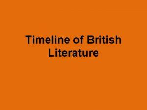Timeline of British Literature AngloSaxon Period 449 1066