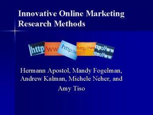 Innovative Online Marketing Research Methods Hermann Apostol Mandy