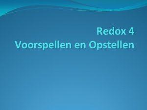 Redox 4 Voorspellen en Opstellen Redoxkoppels Bij een