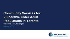 Community Services for Vulnerable Older Adult Populations in