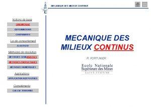 MECANIQUE DES MILIEUX CONTINUS Notions de base CINEMATIQUE