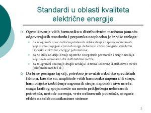 Standardi u oblasti kvaliteta elektrine energije Ograniavanje viih