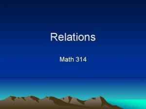 Relations Math 314 Time Frame Slope Point Slope