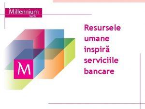Resursele umane inspir serviciile bancare ZIARUL FINANCIAR CONFERINTA