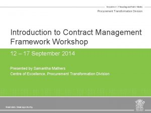 Procurement Transformation Division Introduction to Contract Management Framework