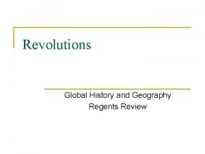 Revolutions Global History and Geography Regents Review Neolithic