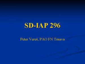 SDIAP 296 Peter Vere PAO FN Trnava SDIAP