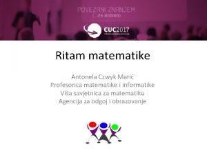 Ritam matematike Antonela Czwyk Mari Profesorica matematike i