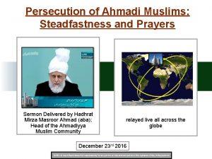 Persecution of Ahmadi Muslims Steadfastness and Prayers Sermon