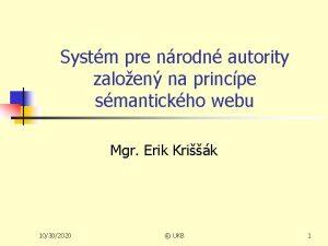 Systm pre nrodn autority zaloen na princpe smantickho