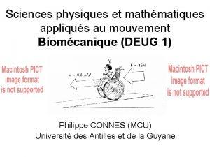 Sciences physiques et mathmatiques appliqus au mouvement Biomcanique