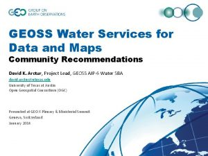 GEOSS Water Services for Data and Maps Community