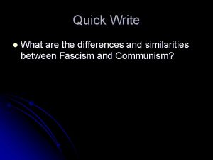 Quick Write What are the differences and similarities