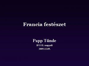 Francia festszet Papp Tnde IFO II nappali 2009