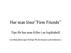 Hur man lserFirm Friends Tips fr hur man