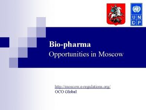 Biopharma Opportunities in Moscow http moscow eregulations org