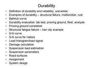 Durability Definition of durability and reliability warrantee Examples