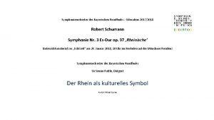 Symphonieorchester des Bayerischen Rundfunks Education 20172018 Robert Schumann