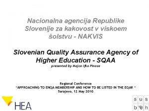 Nacionalna agencija Republike Slovenije za kakovost v viskoem