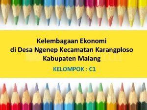 Kelembagaan Ekonomi di Desa Ngenep Kecamatan Karangploso Kabupaten