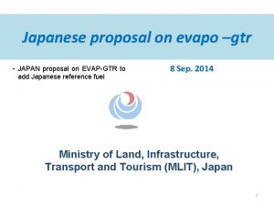 Japanese proposal on evapo gtr JAPAN proposal on