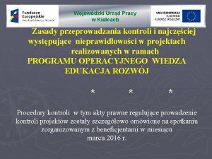 Wojewdzki Urzd Pracy w Kielcach Zasady przeprowadzania kontroli