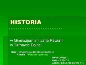 HISTORIA w Gimnazjum im Jana Pawa II w