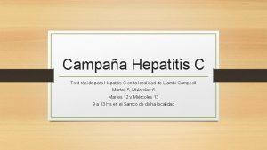 Campaa Hepatitis C Test rpido para Hepatitis C