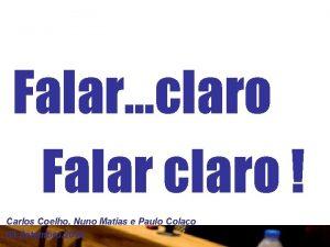 Falar claro Falar claro Carlos Coelho Nuno Matias