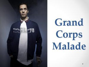 Grand Corps Malade Biographie Nom Fabien Marsaud N