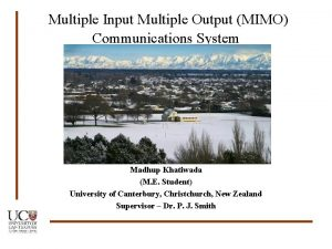 Multiple Input Multiple Output MIMO Communications System Madhup