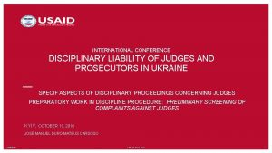 INTERNATIONAL CONFERENCE DISCIPLINARY LIABILITY OF JUDGES AND PROSECUTORS