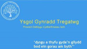Ysgol Gynradd Tregatwg Prosiect Datblygu Cydberthnasau Iach dysgu