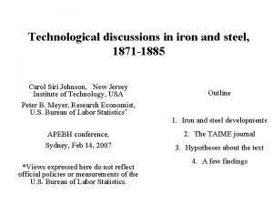 Technological discussions in iron and steel 1871 1885