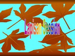 Session Layer Lapisan Session Session layer atau lapisan