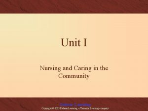 Unit I Nursing and Caring in the Community