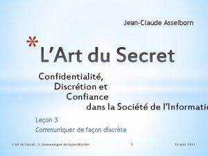 JeanClaude Asselborn Confidentialit Discrtion et Confiance dans la