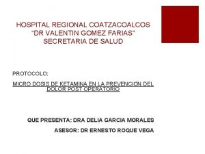 HOSPITAL REGIONAL COATZACOALCOS DR VALENTIN GOMEZ FARIAS SECRETARIA