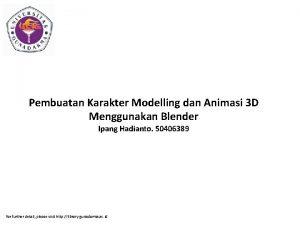 Pembuatan Karakter Modelling dan Animasi 3 D Menggunakan