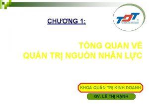CHNG 1 TNG QUAN V QUN TR NGUN