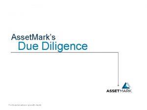 Asset Marks Due Diligence For financial advisor use