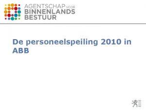 De personeelspeiling 2010 in ABB ABB in een